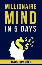 Millionaire Mind In 5 Days