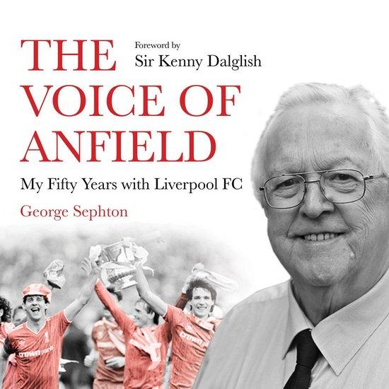 Boek cover The Voice of Anfield van George Sephton (Onbekend)
