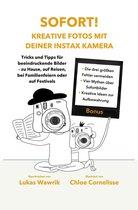 Sofort! Kreative Fotos mit deiner Instax-Kamera