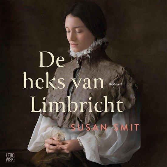 Boek cover De heks van Limbricht van Susan Smit (Onbekend)
