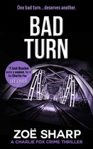 Bad Turn: Charlie Fox #13 (Charlie Fox Mystery Thriller Series)