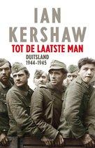 Boek cover Tot de laatste man van Ian Kershaw (Paperback)