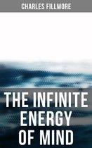 The Infinite Energy of Mind