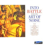 Into Battle With The Art Of Noise (Remastered)
