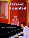 Forever Haunted