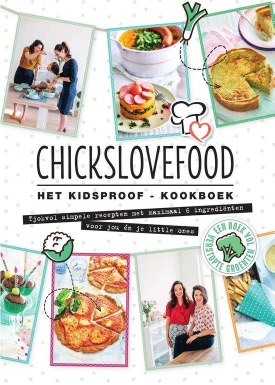 Afbeelding van Chickslovefood Het kidsproof-kookboek
