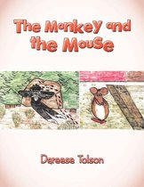 The Monkey and the Mouse