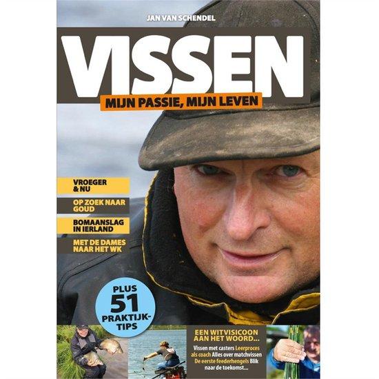 Vissen mijn passie, mijn leven - Jan van Schendel - Witvisser