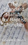 The Standard Manual for Baptist Churches