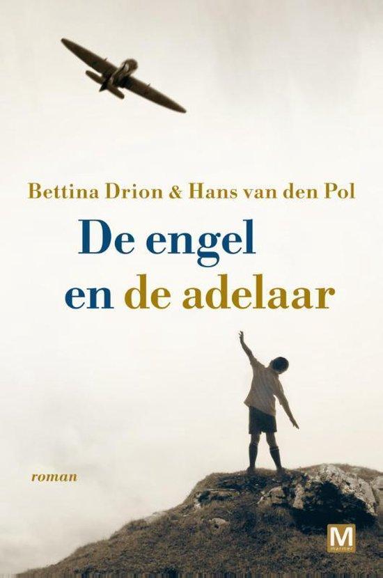 De engel en de adelaar - Bettina Drion |