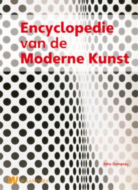 Encyclopedie Van De Moderne Kunst - Amy Dempsey |