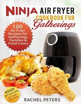Ninja Air fryer Cookbook for Gatherings