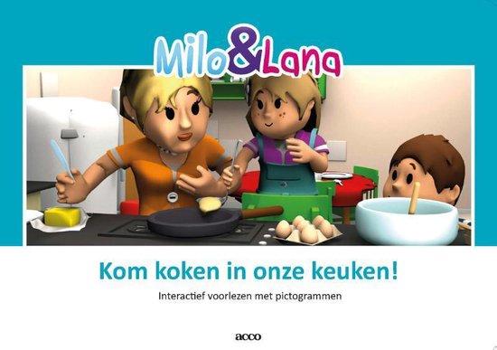 Milo&Lana - Kom koken in onze keuken! - Judith Stoep |