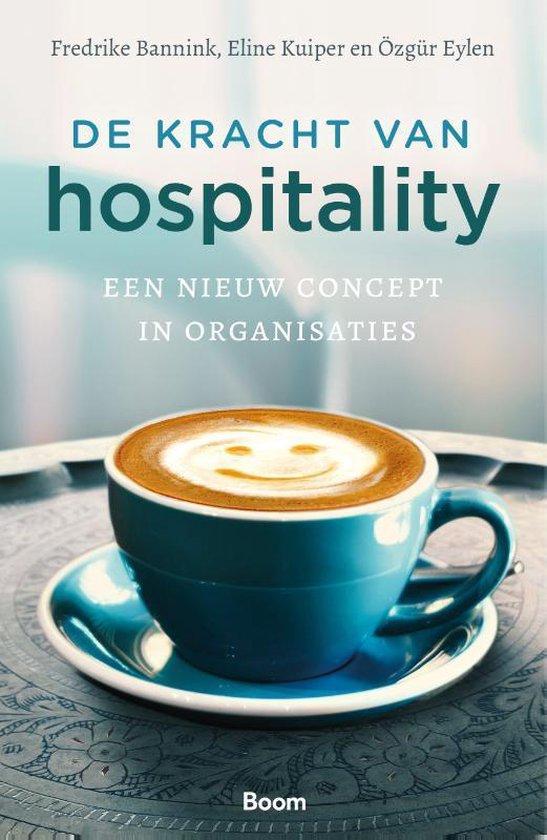 De kracht van hospitality - Frederike Bannink  