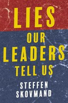 Lies Our Leaders Tell Us