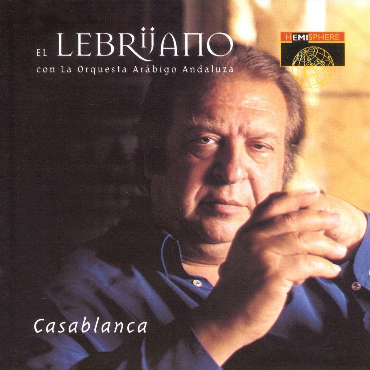 Casablanca - El Lebrijano