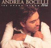 Aria - The Opera Album / Andrea Bocelli
