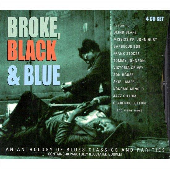 Broke, Black & Blue