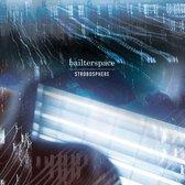 Bailter Space - Strobosphere