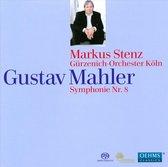 Stenz Markus/Gurzenich-Orchester Ko - Stenz, Mahler: Symphony 8