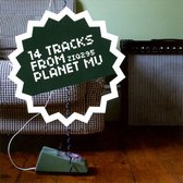 14 Tracks From Planet Mu