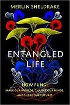 Boek cover Entangled Life van Merlin Sheldrake (Paperback)