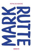 Boek cover Mark Rutte van Petra de Koning (Onbekend)