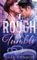 Rough and Tumble