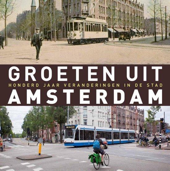 Boek cover Groeten uit Amsterdam van Robert Mulder (Hardcover)