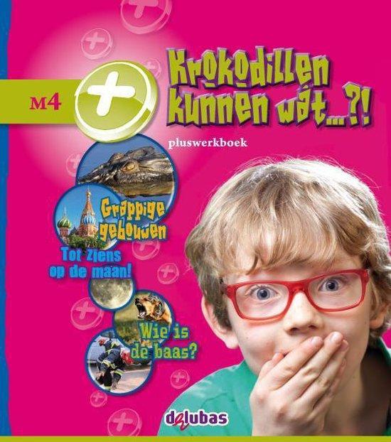 Boek cover Pluswerkboek M4 Krokodillen kunnen wat?! van Cécile Bolwerk (Paperback)