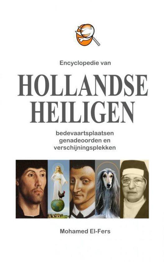 Boek cover Encyclopedie van hollandse heiligen van Mohamed El-Fers (Paperback)