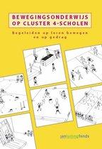 Bewegingsonderwijs op cluster 4-scholen