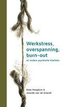 Werkstress, overspanning, burn-out en andere psychische klachten