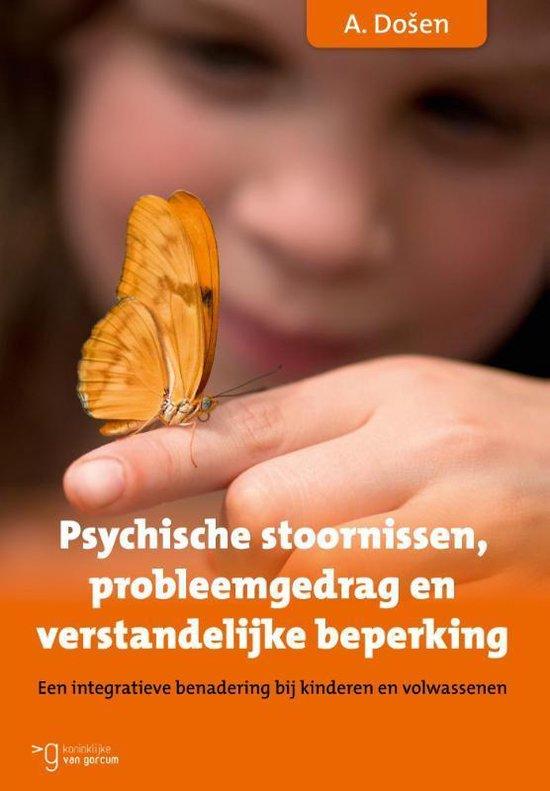 Psychische stoornissen, probleemgedrag en verstandelijke beperking - Anton Dosen