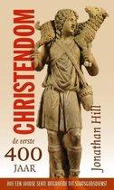 Boek cover Christendom de eerste 400 jaar van Jonathan Hill