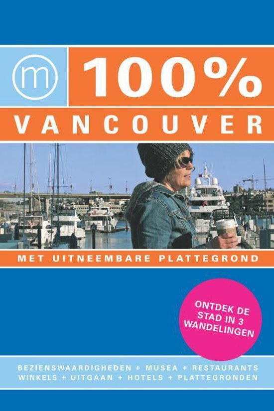 Cover van het boek '100% Vancouver' van Renske Werner