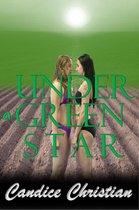 Under a Green Star