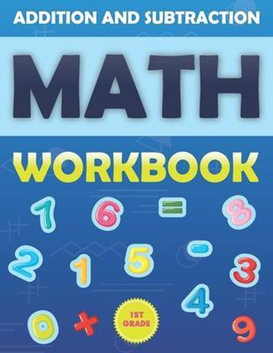 1st Grade Math Workbook Addition And Subtraction