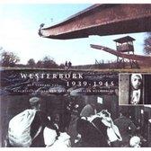 Westerbork het verhaal van 1939-1945