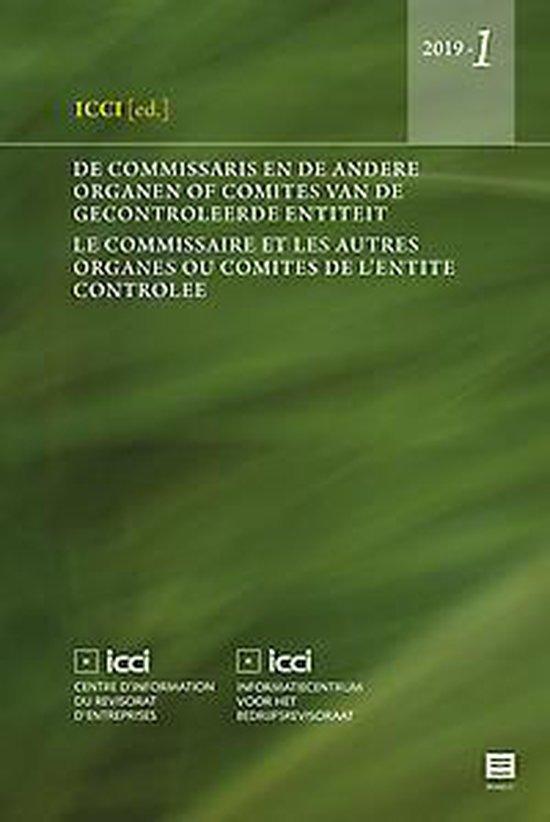 De commissaris en de andere organen of comités van de gecontroleerde entiteit Le commissaire et les autres organes ou comités de l'entité contrôlée - none |