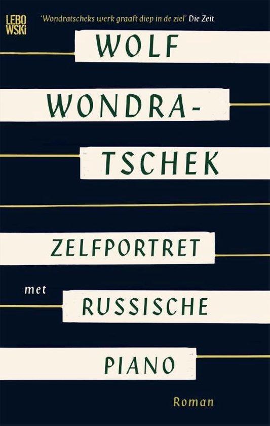 Zelfportret met Russische piano - Wolf Wondratschek | Fthsonline.com