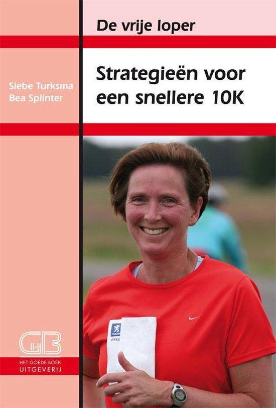 Strategieen voor een snellere 10 kilometer