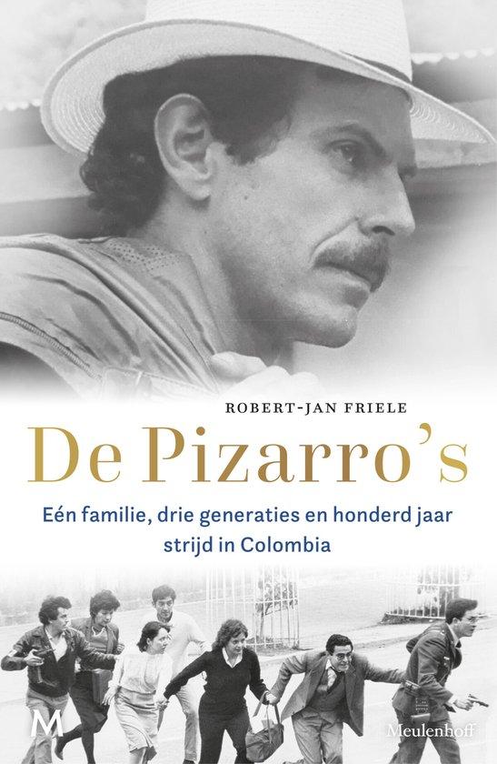 Boek cover De Pizarros van Robert-Jan Friele (Hardcover)