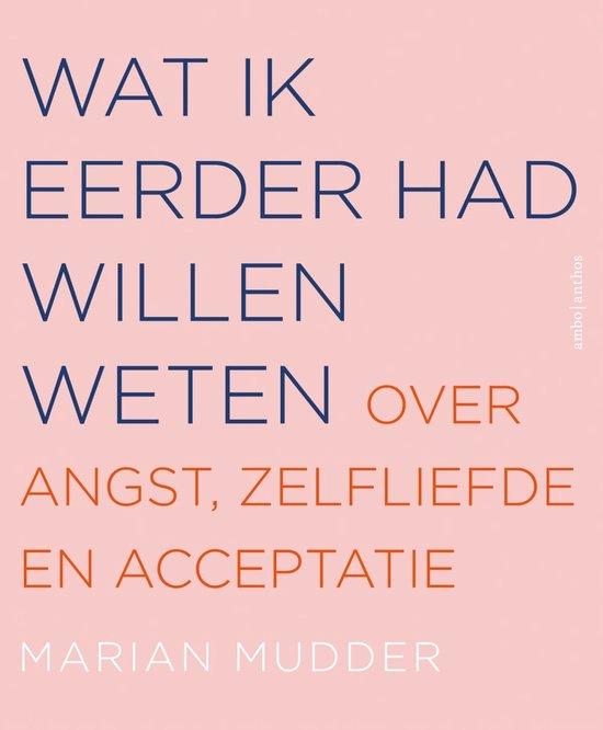 Boek cover Wat ik eerder had willen weten van Marian Mudder (Paperback)