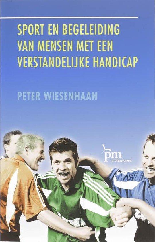 PM-reeks - Sport en begeleiding van mensen met een verstandelijke handicap - P. Wiesenhaan |