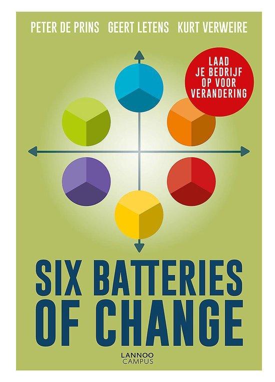 Boek cover Six Batteries of Change van Peter de Prins (Hardcover)