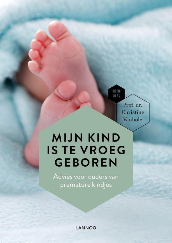 Mijn kind is te vroeg geboren - Christine Vanhole | Readingchampions.org.uk