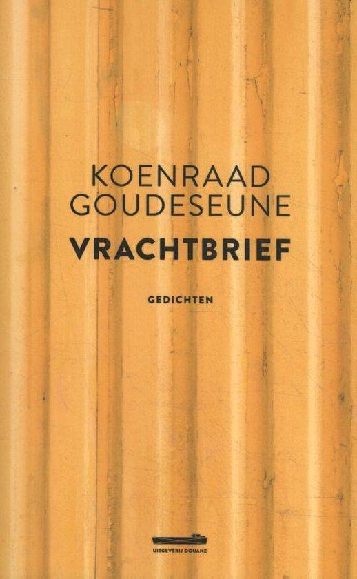 Vrachtbrief - Koenraad Goudeseune |