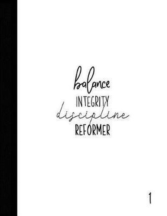 Balance Integrity Discipline Reformer
