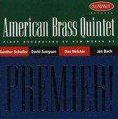 Premier: American Brass Quintet